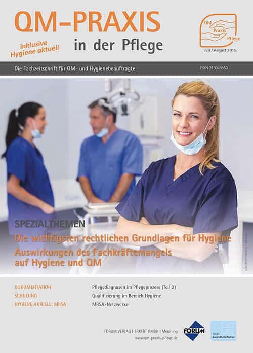 Ausgabe Jul/Aug 2015<br>Fachkräftemangel<br>Rechtsgrundlagen Hygiene