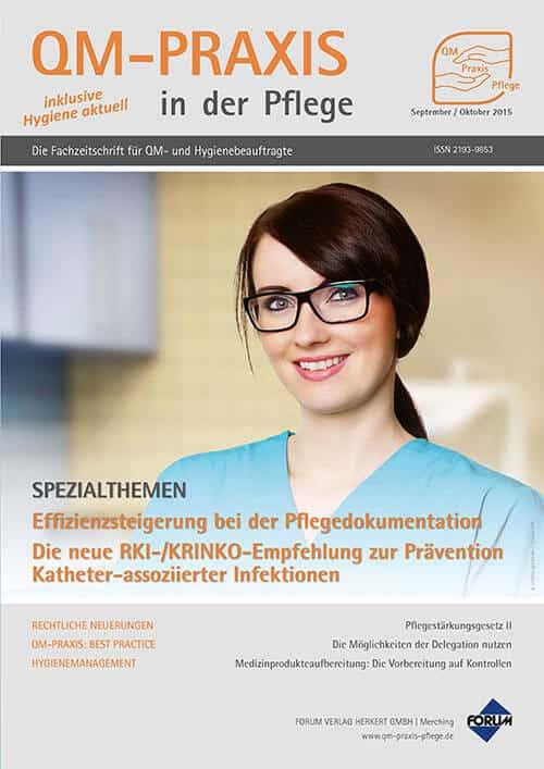 Ausgabe Sep/Okt 2015<br>Effizienzsteigerung Pflegedokumentation<br>KRINKO-Empfehlung Katheter-assoziierte Infektionen